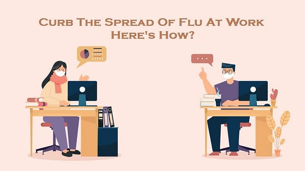 Curb The Spread Of Flu At Work - Here's How?