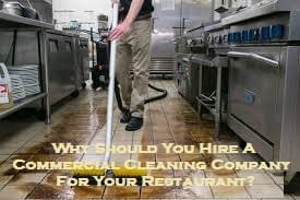 Why Should You Hire A Commercial Cleaning Company For Your Restaurant?