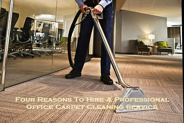 Four Reasons To Hire A Professional Office Carpet Cleaning Service