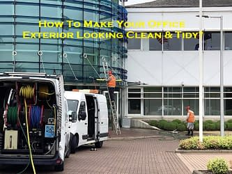 How To Make Your Office Exterior Looking Clean & Tidy?