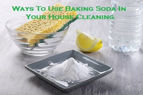 Ways To Use Baking Soda In Your House Cleaning
