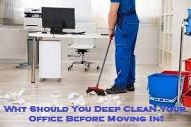 Why Should You Deep Clean Your Office Before Moving In?